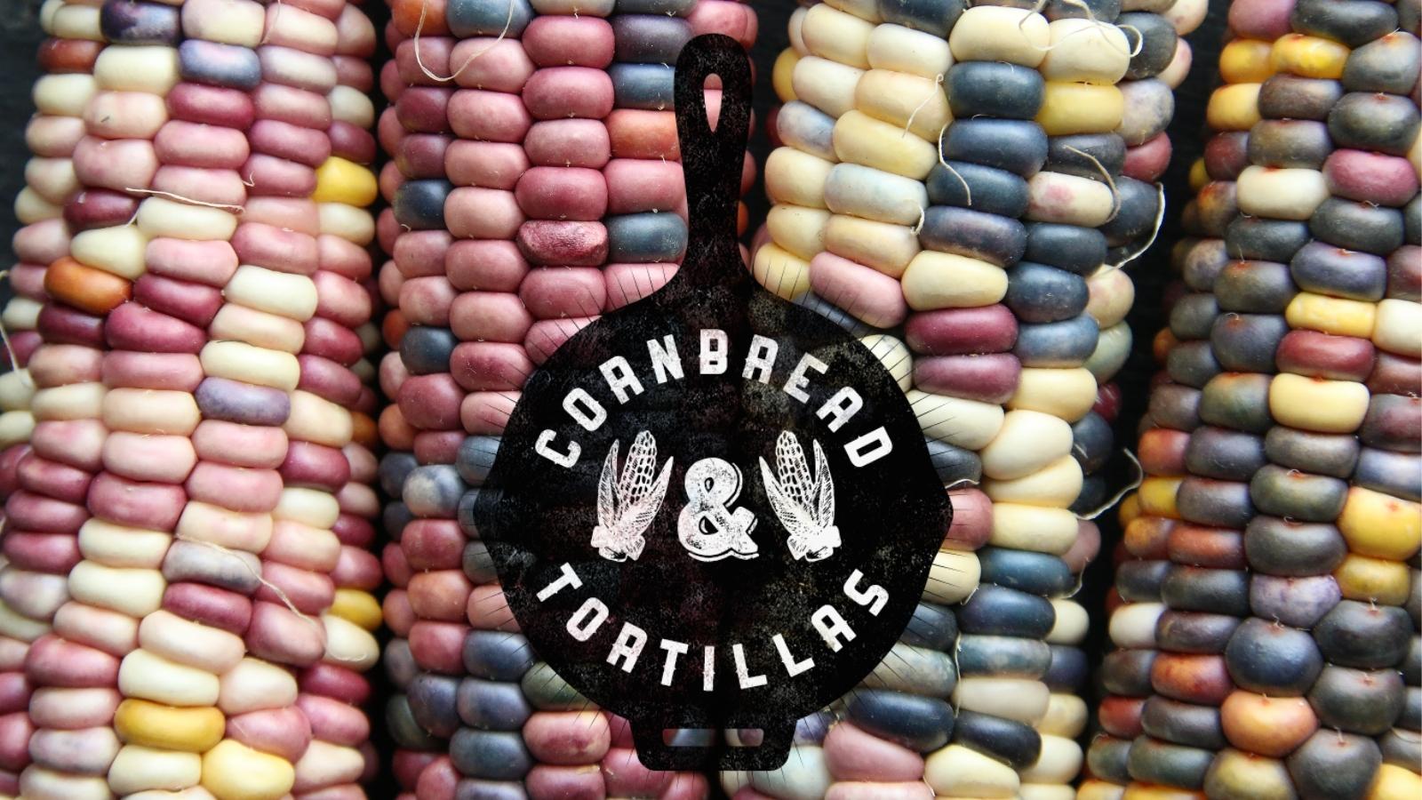 Cornbread and Tortillas Residency
